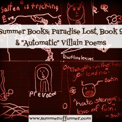 Summer Books Paradise Lost Book 9 and Automatic Villain Poems