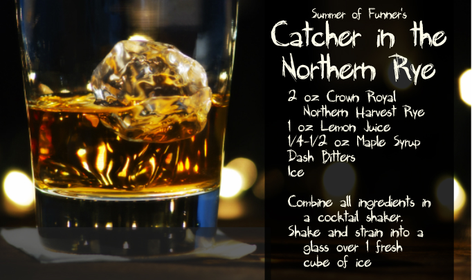 Summer of Funner's Catcher in the Northern Rye Canadian Old Fashioned Cocktail