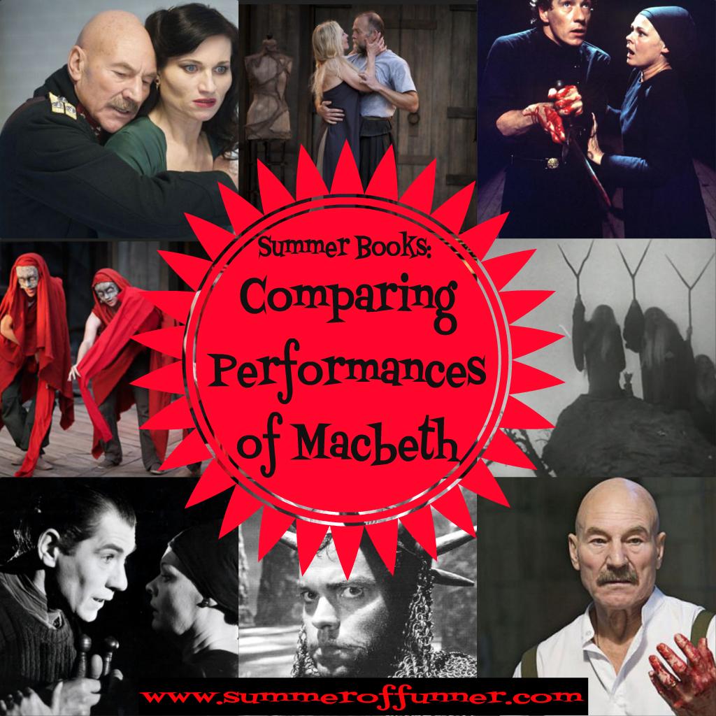 summer books Comparing performances of Macbeth