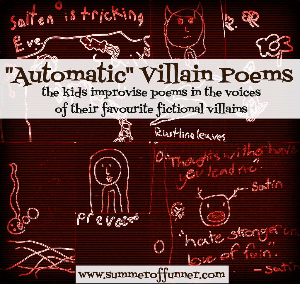 Automatic Villian Poems the kids improvise poems in the voices of their favourite fictional villains