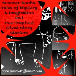 Summer Books Tales of Mystery and Imagination and Poe-Inspired Ghost Story Starters from Summer of Funner dot com