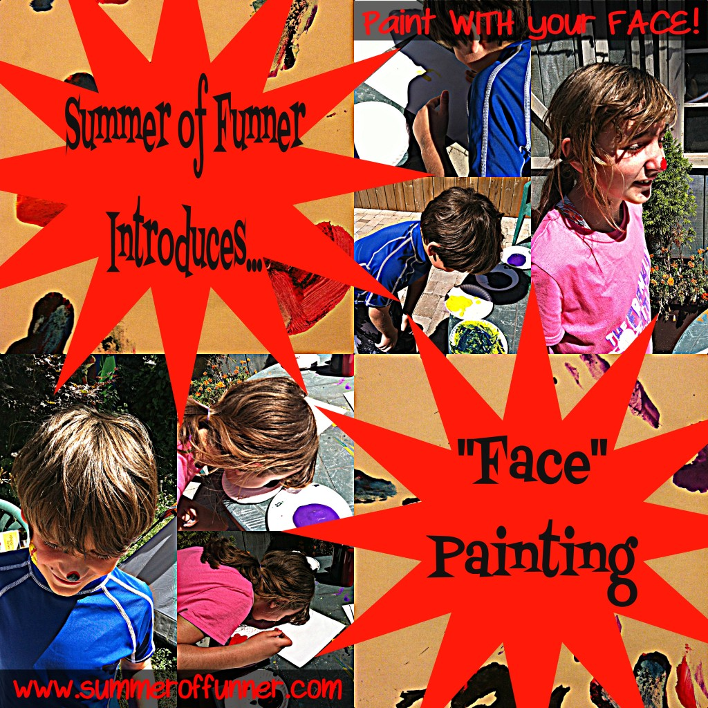 Summer of Funner Introduces FACE Painting