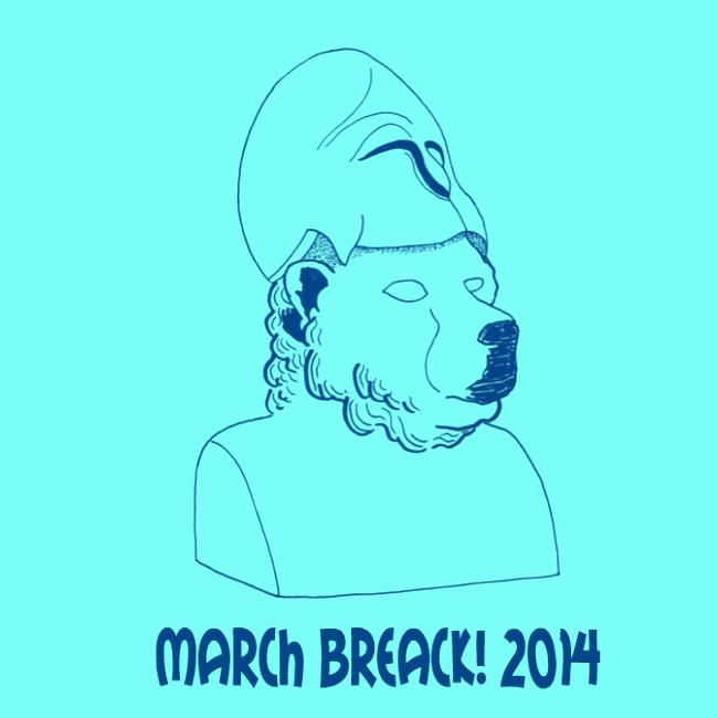 March Break 2014