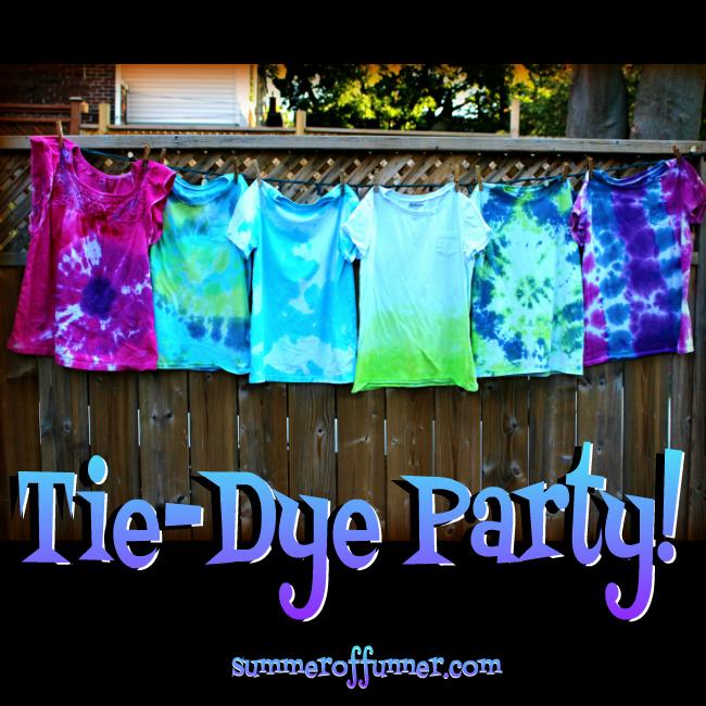Tie-Dye Party! Easy Summer Backyard Fun