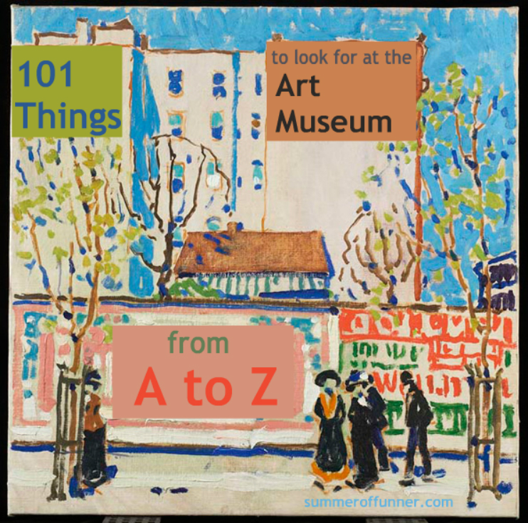 101 Things for kids to look for at the Art Museum! Check out our list!