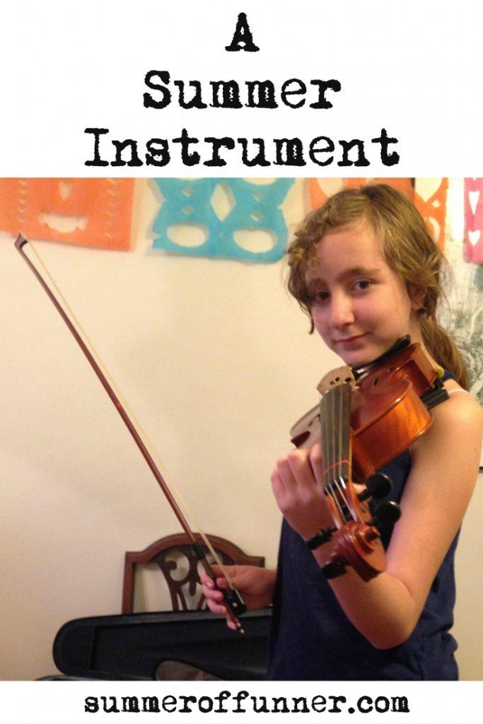 A Summer Instrument