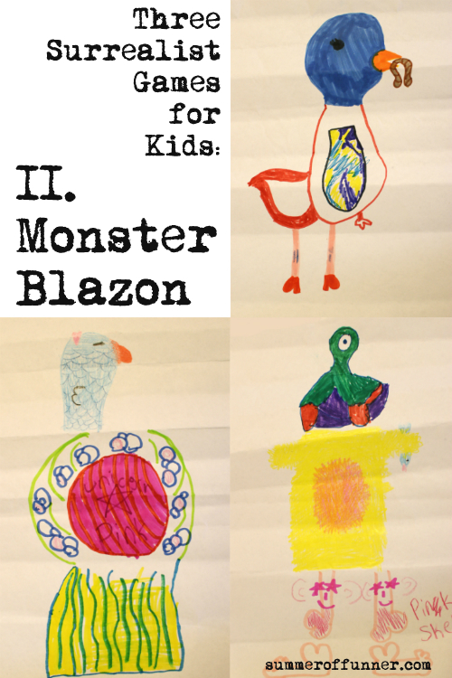 Three Surrealist Games for Kids Monster Blazon