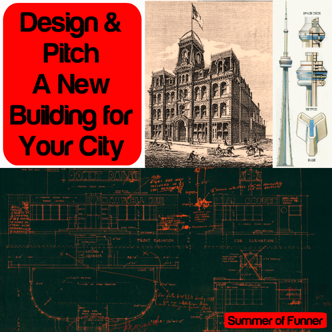 Design and Pitch a New Building for your city kids architecture education ideas