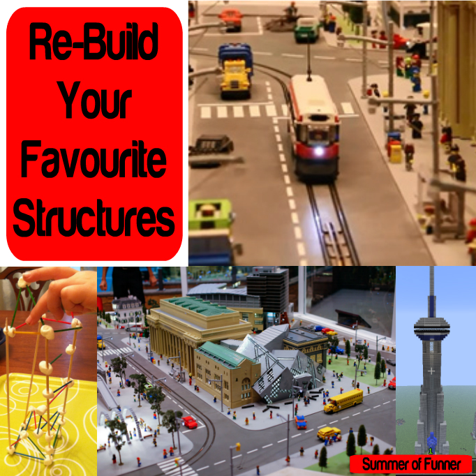 Re-Build Your Favourite Structures Summer of Funner