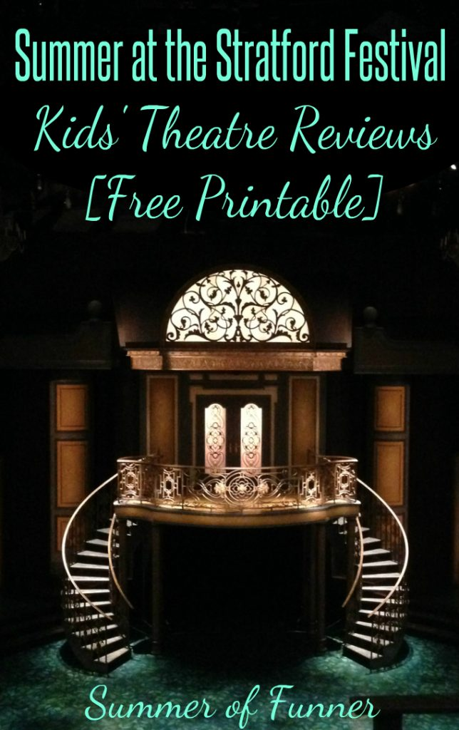 Summer at the Stratford Festival Kids' Theatre Reviews Free Printable