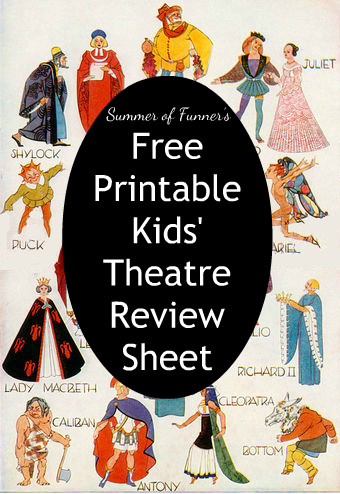Summer of Funner's Free Printable Kids Theatre Review Sheet Click HERE for the PDF