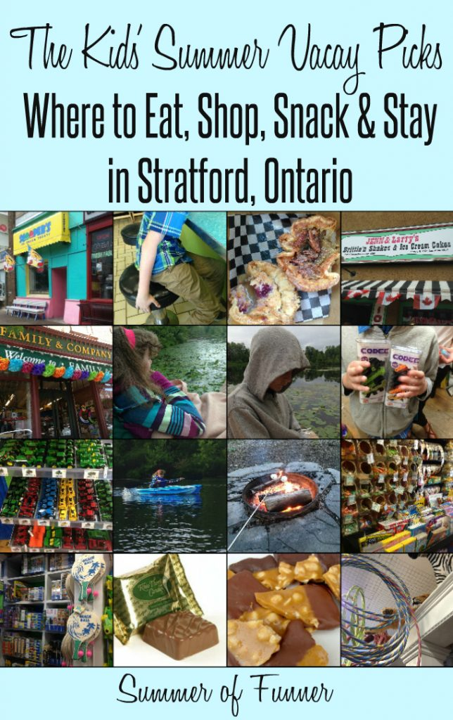 The Kids Summer Vacay Picks Where to Eat Shop Snack and Stay in Stratford Ontario Summer of Funner