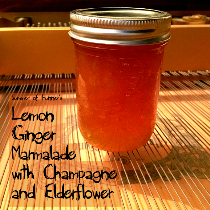Summer of Funner's Lemon Ginger Marmalade with Champagne and Elderflower